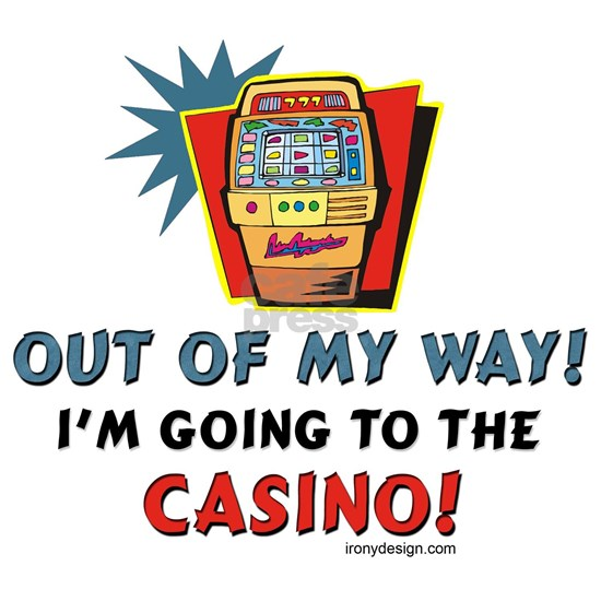 Out of My Way Casino!