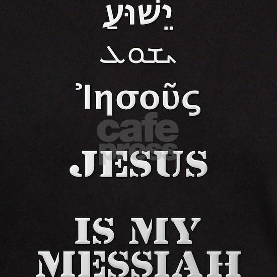 Yeshua, Eshu, Iesous , Jesus is my Messiah