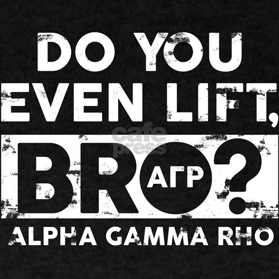 Alpha Gamma Rho Do You Lift