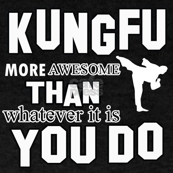 Kung Fu More Awesome Martial Arts Designs