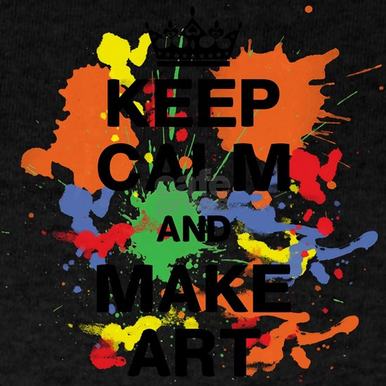 Keep Calm and Make Art