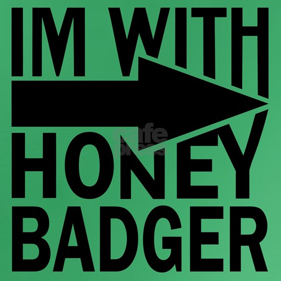 im with honey badger_BLACK