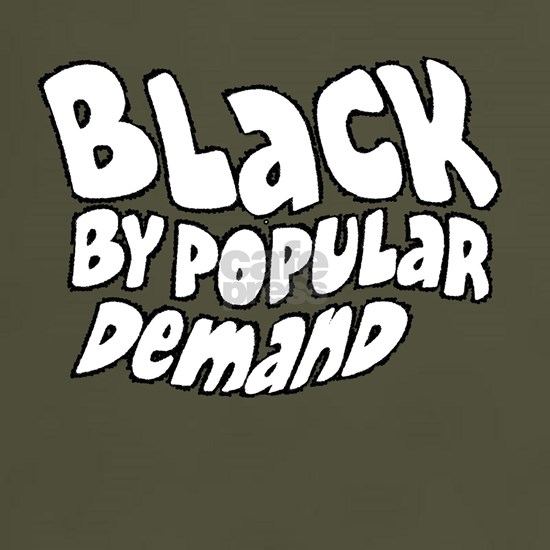 Black by popular demand