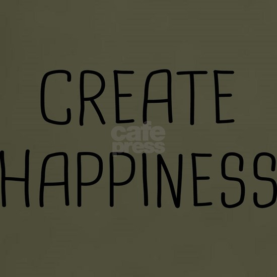 CREATE HAPPINESS B