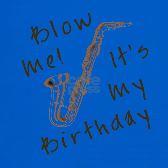 blow_me_saxophone_its_my_birthday_trans.