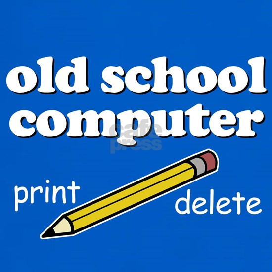 Funny! - Old School Computer