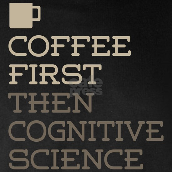 Coffee Then Cognitive Science