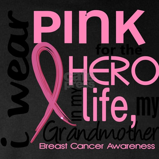 - Hero in My Life 2 Grandmother Breast Cancer