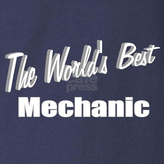 The Worlds Best Mechanic