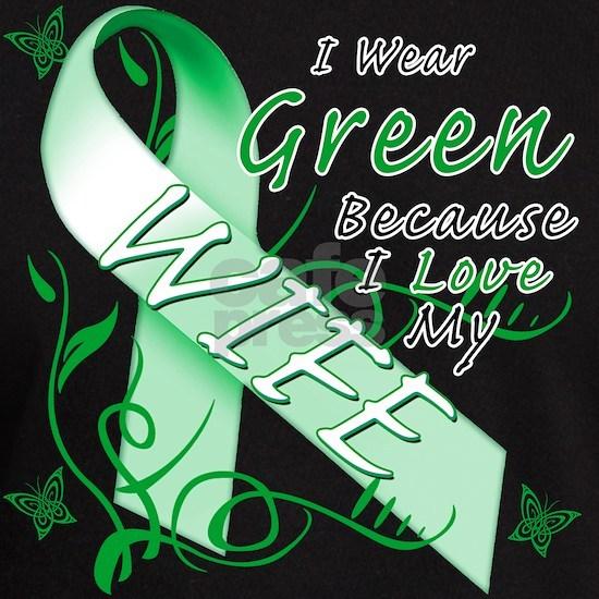 I Wear Green Because I Love My Wife
