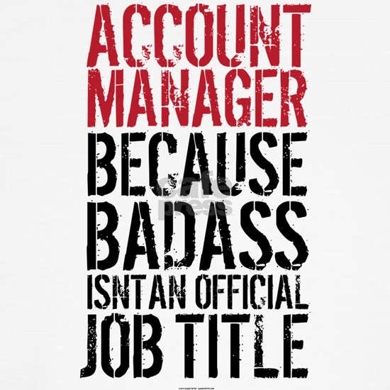 Account Manager Badass