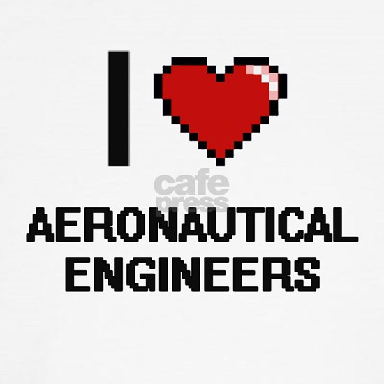 I love Aeronautical Engineers