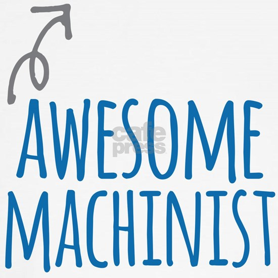 Awesome machinist