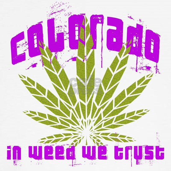 Colorado In Weed We Trust