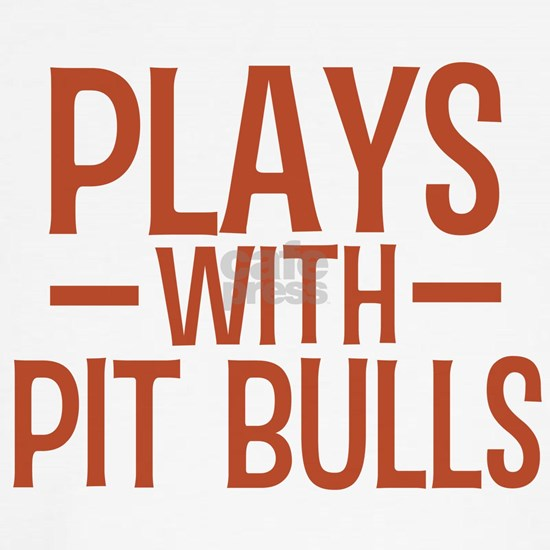 PLAYS Pit Bulls