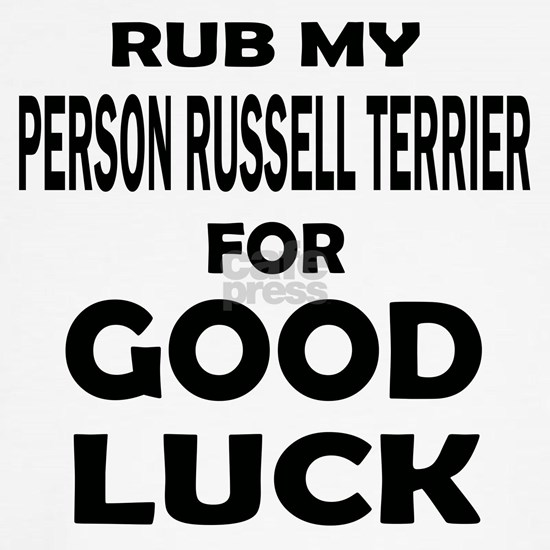 Rub My Parson Russell Terrier For Good Luck