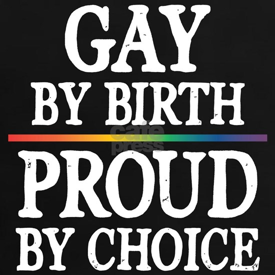Gay By Birth, Proud By Choice Dark