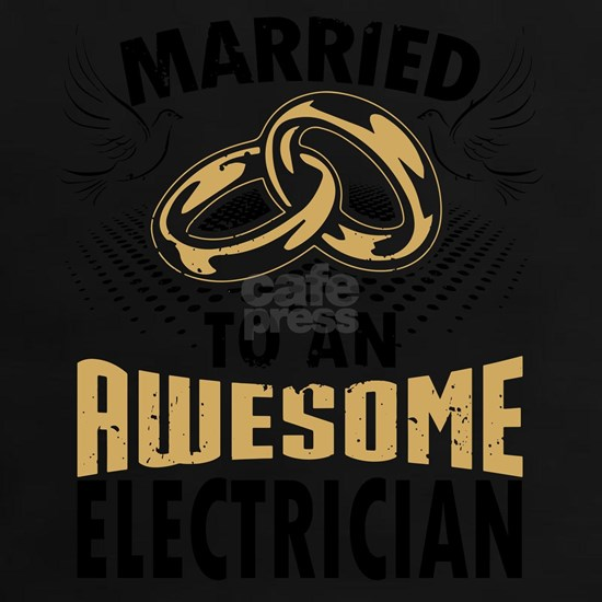 Married To An Awesome Electrician