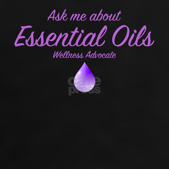 Ask Me About Essential Oils
