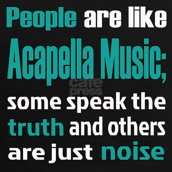 People are like Acapella