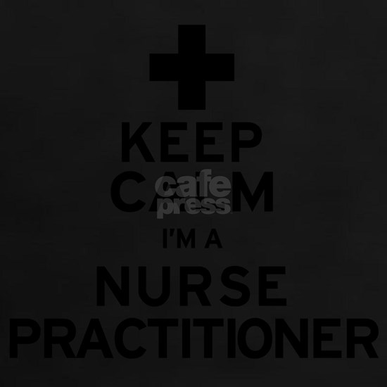 Keep Calm Nurse Practitioner