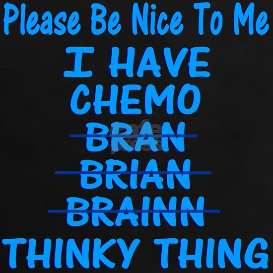 Funny Cancer Chemo Brain Blue