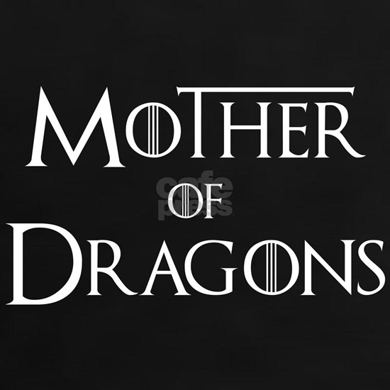 Game Of Thrones - Mother Of Dragons
