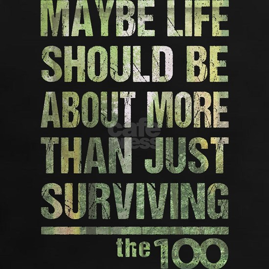 The 100 More Than Just Surviving