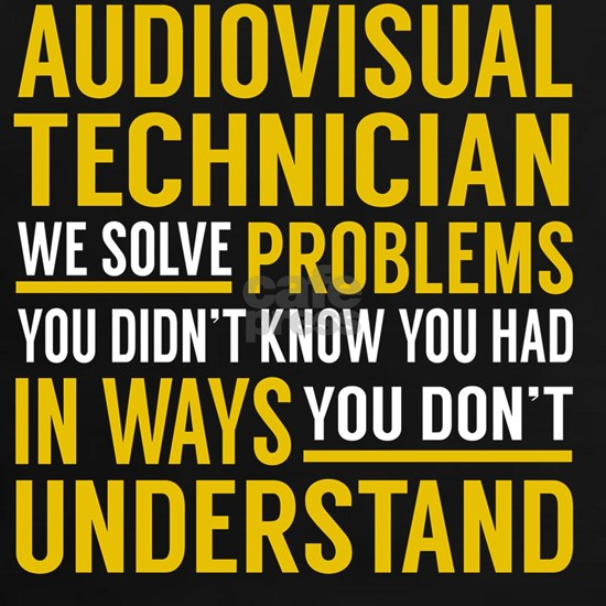 Audiovisual Technician - We Solve Problems