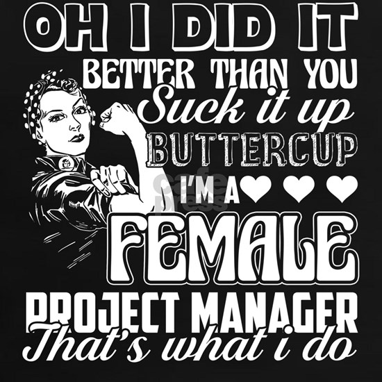 Female Project Manager Tee Shirt