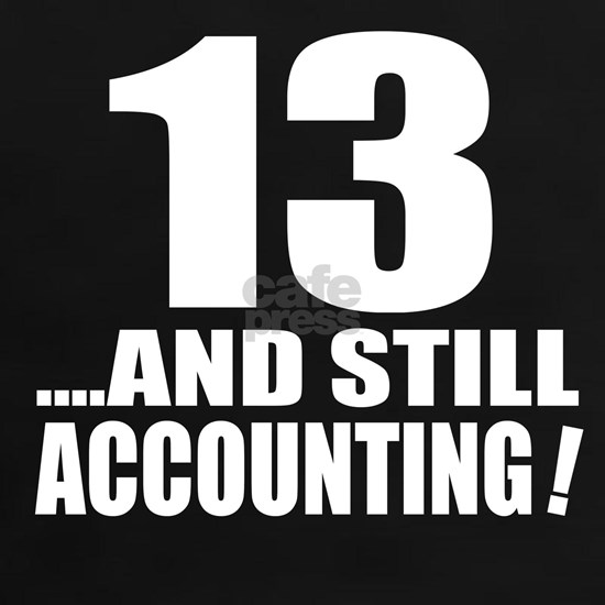 13 And Still Accounting