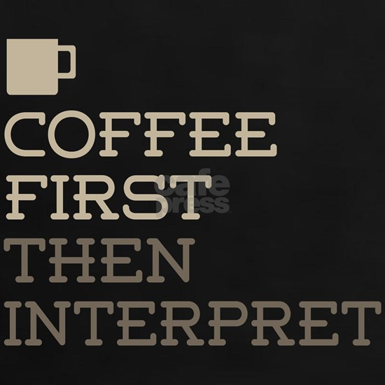 Coffee Then Interpret