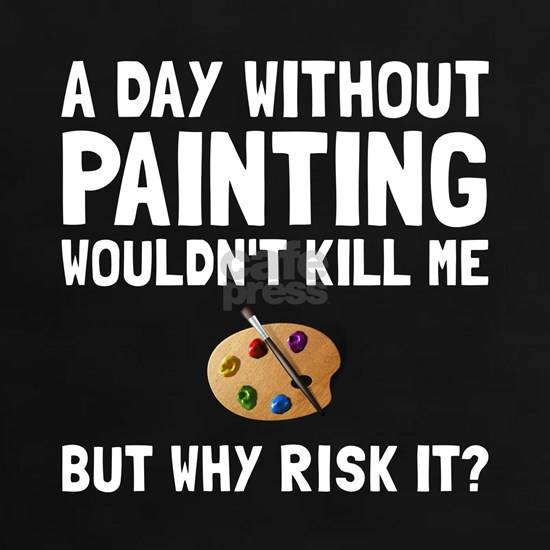 Risk It Painting