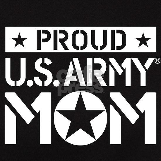 PROUD U.S. ARMY MOM