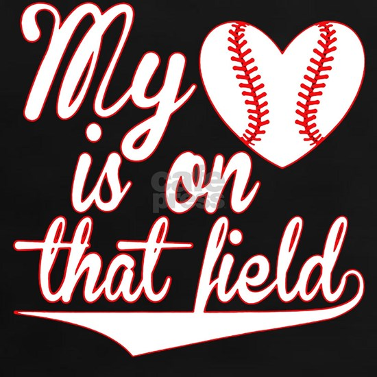 Baseball My heart is on that field T-shirt
