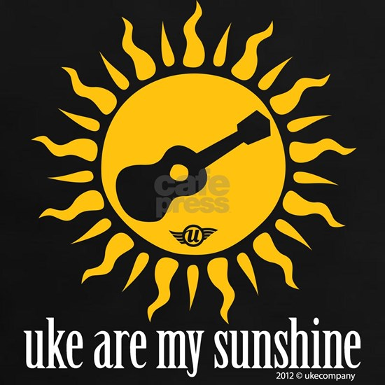 uke are my sunshine
