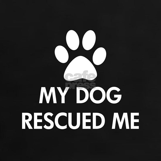 My dog rescued me Dark