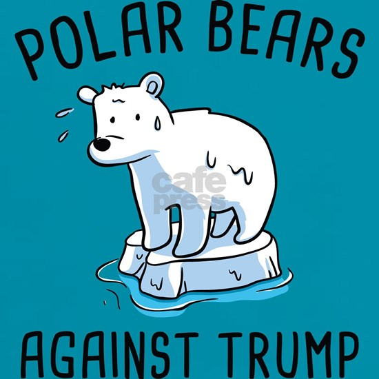 Polar Bears Against Trump