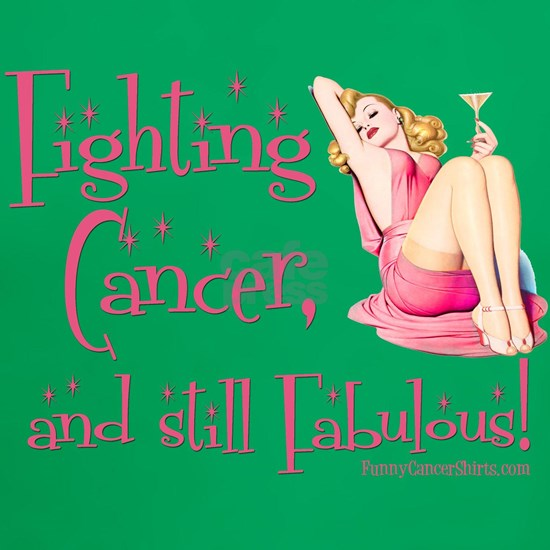 Fighting Cancer and still Fabulous!