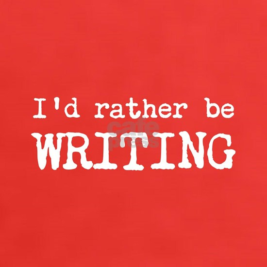 Id Rather Be Writing