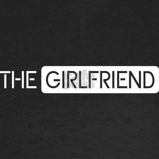 Couples & Relationships: The Girlfriend