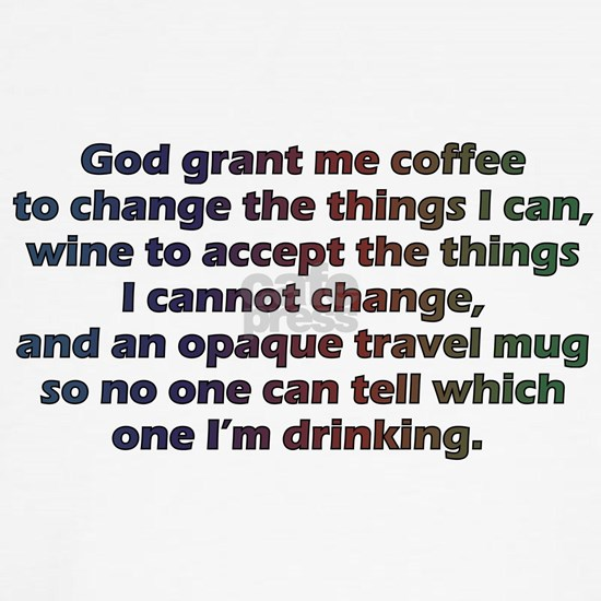God grant me a travel mug!