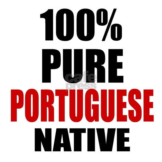 100 % Pure Portuguese Native