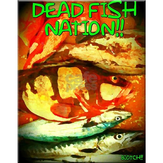 DEAD FISH NATION!!