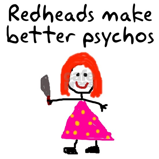 Redheads make better psychos
