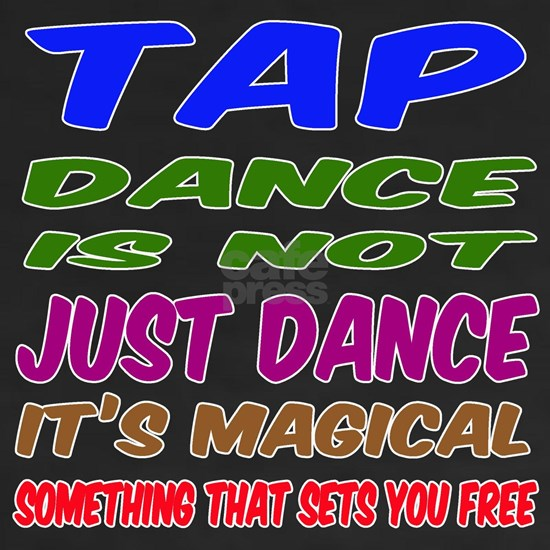 Tap dance is not just dance