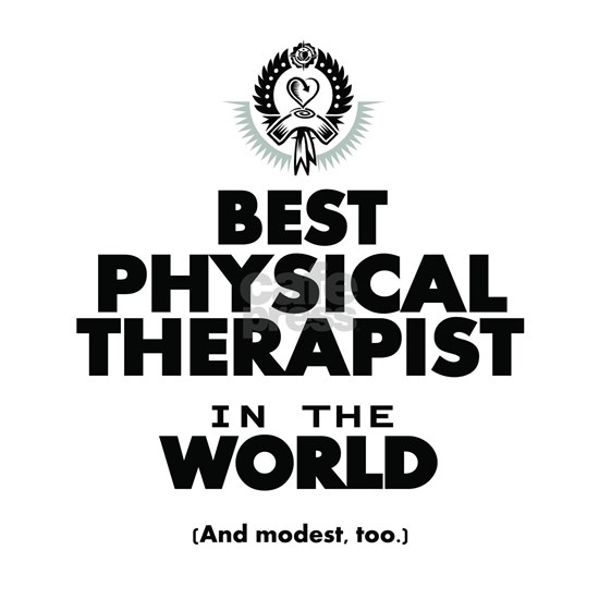 The Best in the World – Physical Therapist