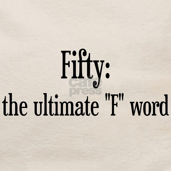 Fifty F Word
