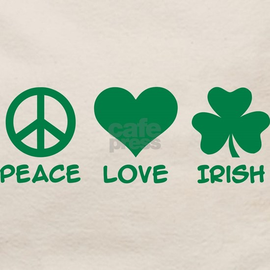 Peace love irish