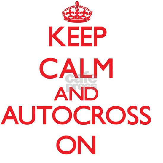 Keep calm and Autocross ON